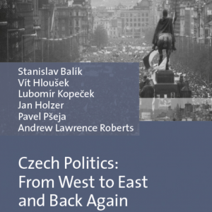 Balík, Hloušek, Kopeček and Holzer on the Czech Politics