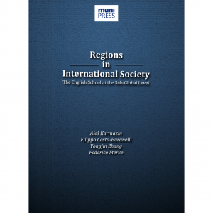 Regions in International Society: The English School at the Sub-Global Level